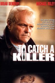 To Catch a Killer CDA