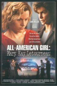 All-American Girl: The Mary Kay Letourneau Story CDA