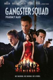 Gangster Squad. Pogromcy Mafii CDA