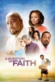 A Question of Faith CDA