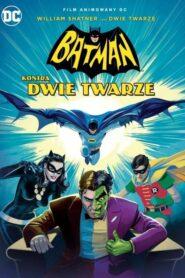 Batman kontra Dwie Twarze CDA