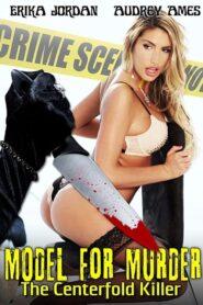 Model for Murder: The Centerfold Killer CDA