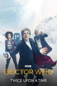 Doctor Who: Twice Upon a Time CDA