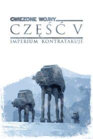 Gwiezdne Wojny: Część V – Imperium Kontratakuje CDA