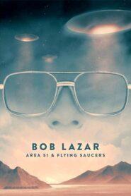 Bob Lazar: Area 51 and Flying Saucers CDA