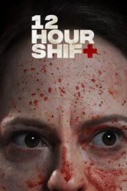 12 Hour Shift CDA