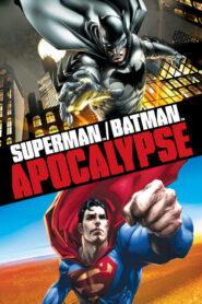 Superman/Batman: Apocalypse CDA
