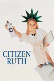 Citizen Ruth CDA