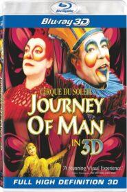 Cirque du Soleil: Journey of Man CDA