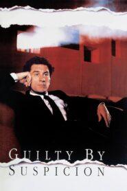 Guilty by Suspicion CDA