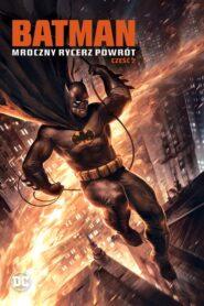 Batman: Mroczny Rycerz – Powrót: Część 2 CDA
