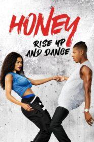 Honey: Rise Up and Dance CDA