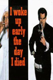 I Woke Up Early the Day I Died CDA