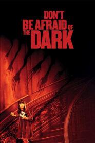 Nie bój się ciemności CDA