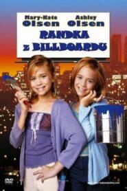 Mary-Kate i Ashley: Randka z billboardu CDA