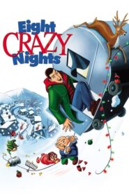 Eight Crazy Nights CDA