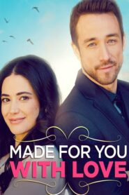 Made for You with Love CDA