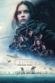 Łotr 1. Gwiezdne Wojny – Historie CDA
