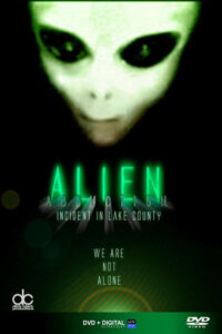 Alien Abduction: Incident in Lake County CDA
