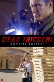 Dead Trigger – Oddział śmierci CDA