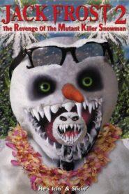 Jack Frost 2: Revenge of the Mutant Killer Snowman CDA