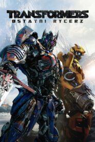 Transformers: Ostatni Rycerz CDA