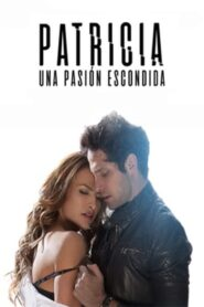 Patricia, Una Pasión Escondida CDA