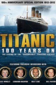 Titanic: 100 Years On CDA