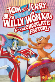 Tom and Jerry: Willy Wonka and the Chocolate Factory CDA