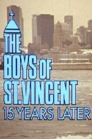 The Boys of St. Vincent: 15 Years Later CDA