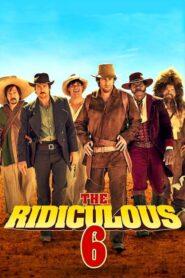 The Ridiculous 6 CDA