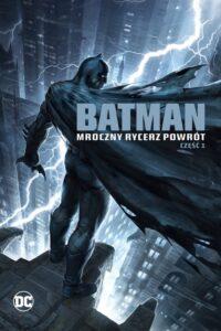 Batman: Mroczny Rycerz – Powrót: Część 1 CDA