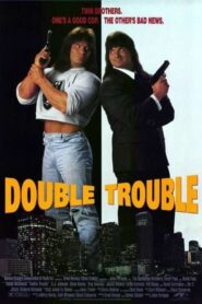 Double Trouble CDA