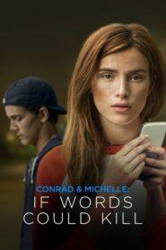Conrad & Michelle: If Words Could Kill CDA