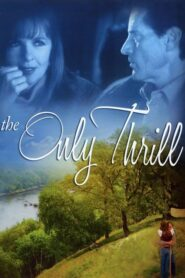 The Only Thrill CDA