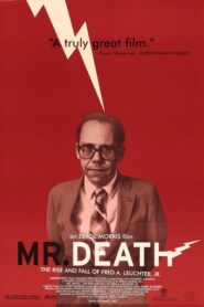 Mr. Death: The Rise and Fall of Fred A. Leuchter, Jr. CDA