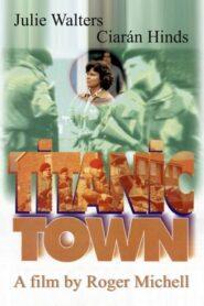 Titanic Town CDA