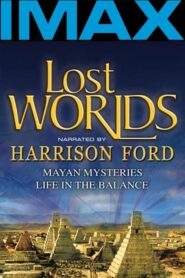 Lost Worlds: Life in the Balance CDA