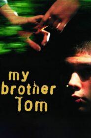 My Brother Tom CDA