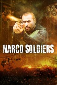 Narco Soldiers CDA