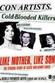 Like Mother Like Son: The Strange Story of Sante and Kenny Kimes CDA