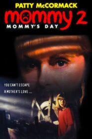 Mommy's Day CDA