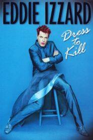 Eddie Izzard: Dress to Kill CDA