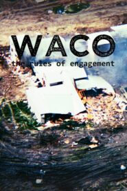 Waco: The Rules of Engagement CDA