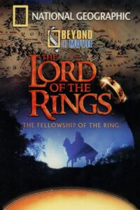National Geographic – Beyond the Movie: The Fellowship of the Ring CDA
