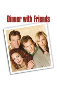 Dinner with Friends CDA