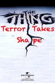 The Thing: Terror Takes Shape CDA