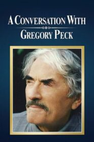 A Conversation with Gregory Peck CDA