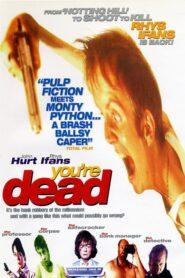 You're Dead… CDA